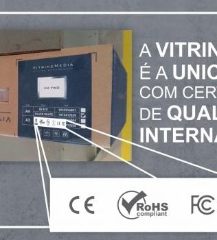 Você sabia que todos os painéis para vitrine da VitrineMedia possuem certificações internacionais, que garantem a segurança no uso?